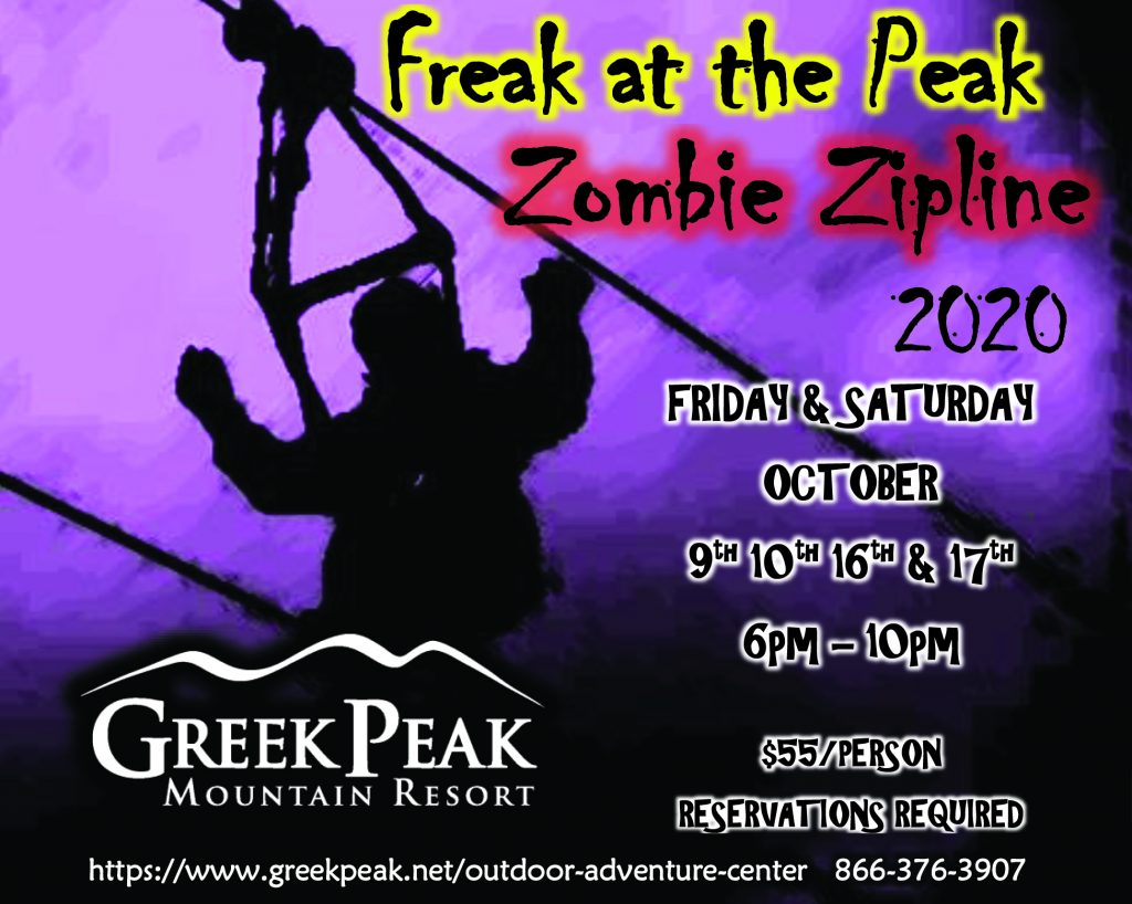 Freak at the Peak - Zombie Zipline call 866-376-3907 for details. Friday and Saturday October 9, 10, 16, and 17, 6-10PM. $55 per person