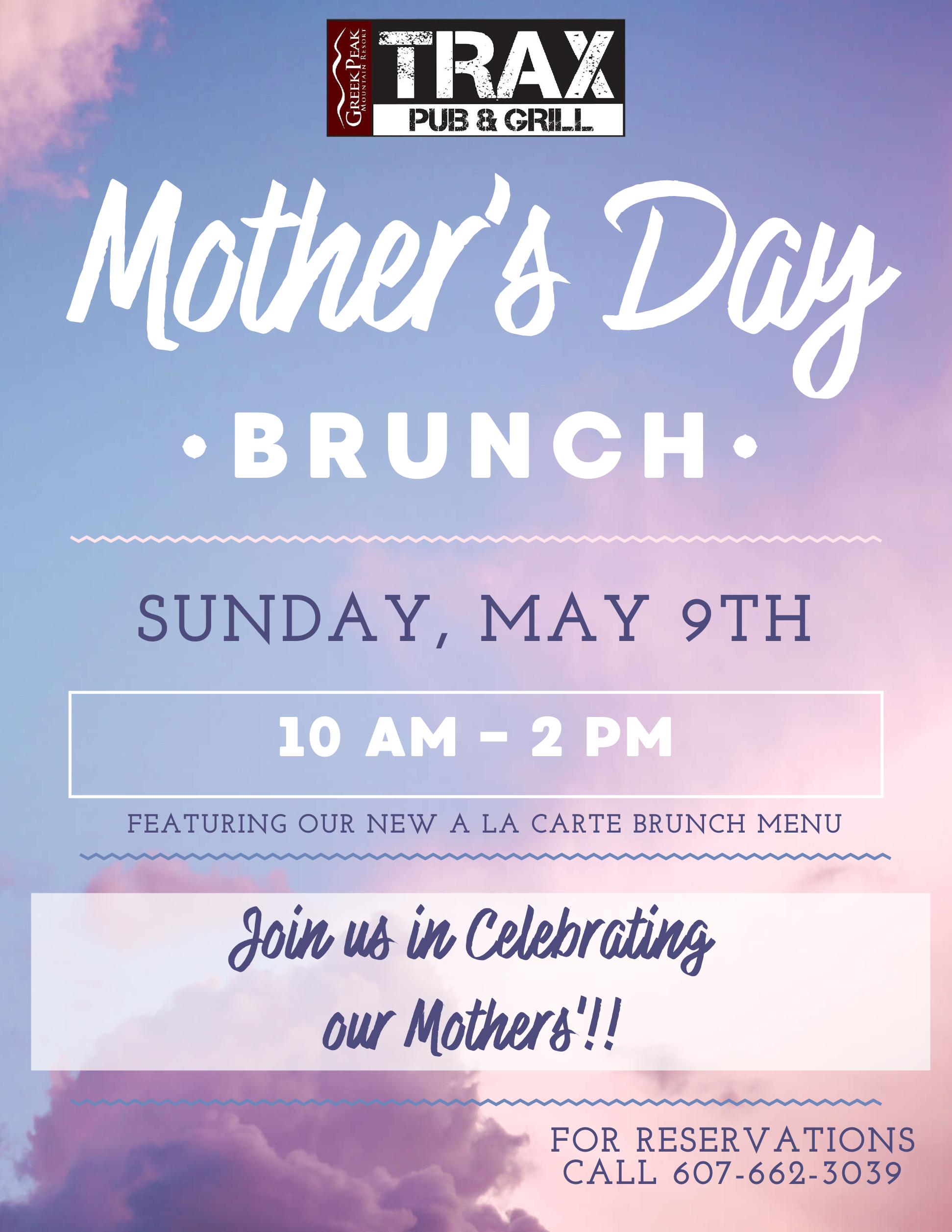 Mothers day brunch at Trax flyer. This event is Sunday, May 9th, 2021 from 10am-2pm and it features a new brunch menu. For reservations, call: 607-662-3039.