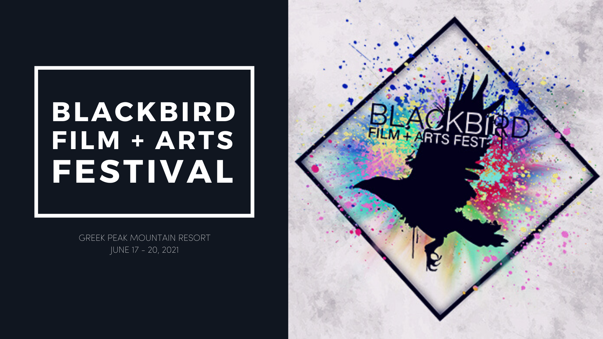 a blackbird in a square with colorful splatter paint promoting the upcoming Blackbird Film Festival we are having at Greek Peak June 17th-20th.