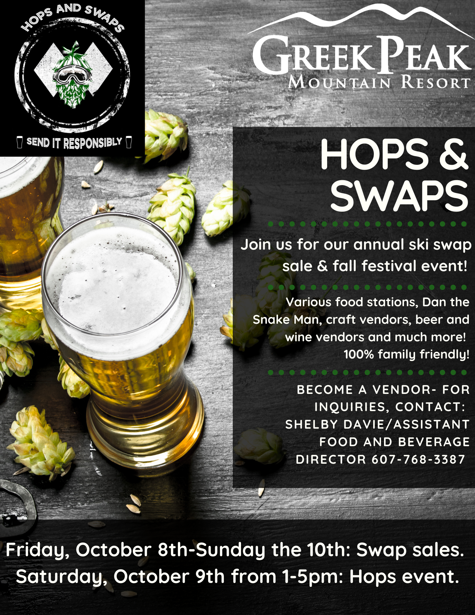 Hops & Swaps flyer- includes information about food, Dan the Snake Man, craft and beer vendors & the event is 100% family friendly. Contact Shelby Davie if you have interest in becoming a vendor for the fall festival: 607-768-3387. Dates of event are October 8th-10th.